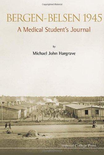 Bergen-Belsen 1945 : A Medical Student's Diary (Diary Of Bergen Belsen)