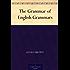 The Grammar of English Grammars (English Edition)