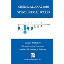 Chemical Analysis of Industrial Water by James W. McCoy (1969-06-01)