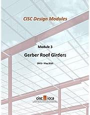 Gerber Roof Girders - Design Module 3