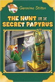 Read Online The Hunt for the Secret Papyrus (Geronimo Stilton) pdf epub