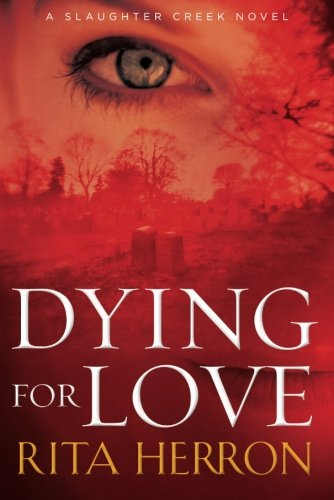 dying-for-love-a-slaughter-creek-novel