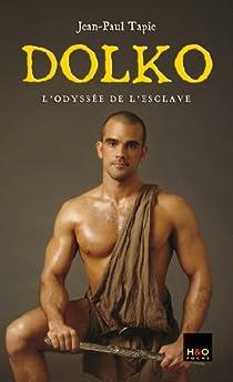 Dolko, Tome 1 : L'odyssée de l'esclave par Tapie