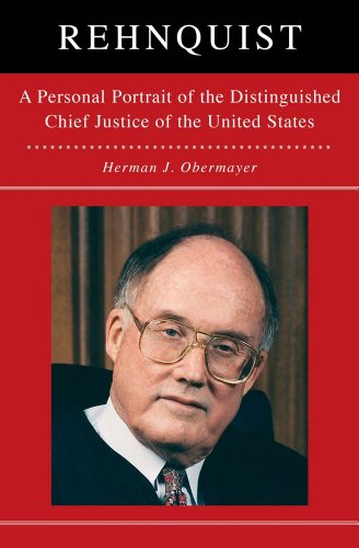 Rehnquist: A Personal Portrait of the Distinguished Chief Justice of the United States - Justice Portrait