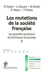 Les grandes questions économiques et sociales, Tome 2 : Les mutations de la société française