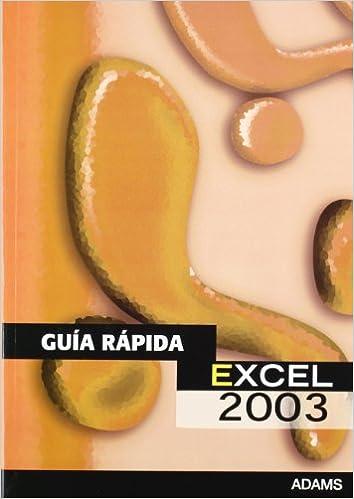 Guía Rápida de Excel 2003 (Spanish) Paperback – June 30, 2009