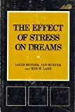 img - for The Effect of Stress on Dreams (Psychological Issues, V. 7, No. 3. Monograph 27) book / textbook / text book