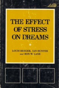 The Effect of Stress on Dreams (Psychological Issues, V. 7, No. 3. Monograph 27)