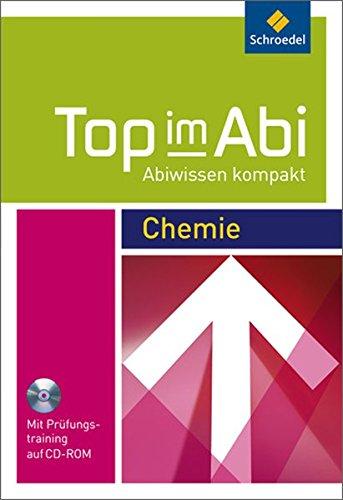 Top im Abi - Abiwissen kompakt: Chemie