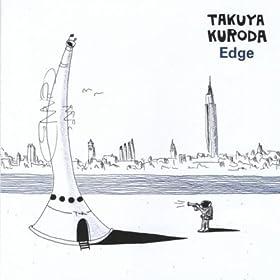 Amazon Com Edge Takuya Kuroda Mp3 Downloads