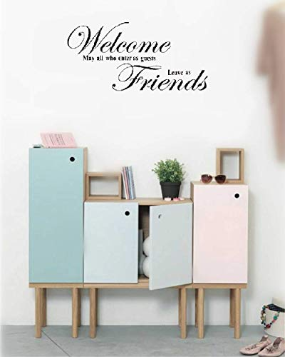 Vinyl Decal Quote Art Wall Sticker Mirror Wall Art Welcome May All Who Enter As Guests Leave As Friend for Living Room Entryway ()