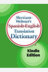 Merriam-Webster's Spanish-English Translation Dictionary, Kindle Edition (Spanish Edition) Kindle Edition
