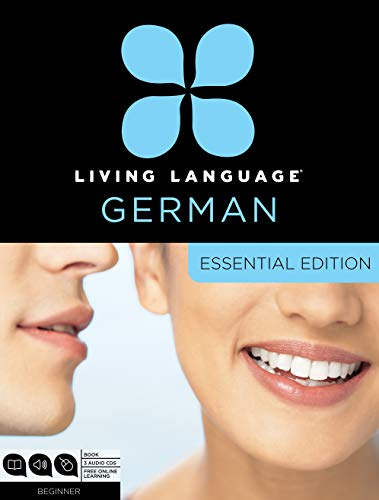 Living Language German, Essential Edition: Beginner Course, Including Coursebook, 3 Audio CDs, and Free Online Learning [With Book(s)] por Living Language