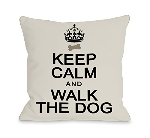 One Bella Casa Keep Calm and Walk The Dog Throw Pillow, 26 by 26-Inch