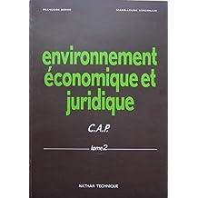 Environnement économique et juridique, tome 2 : CAP 3ème Année et Formation continue