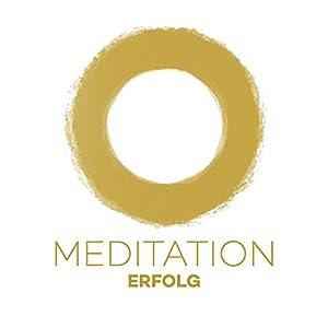 Meditation Erfolg Hörbuch
