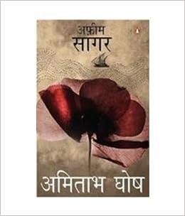 Buy afeem sagar sea of poppies hindi book online at low prices in buy afeem sagar sea of poppies hindi book online at low prices in india afeem sagar sea of poppies hindi reviews ratings amazon mightylinksfo