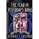 The Fear in Yesterday's Rings, George C. Chesbro, 0892963964