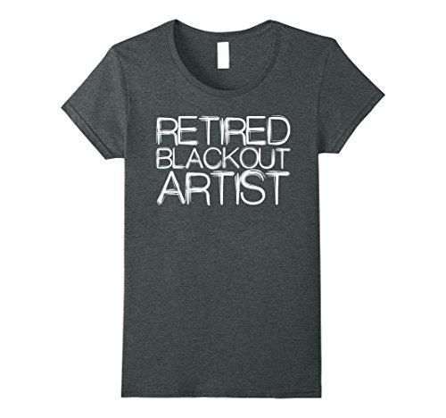 Womens Retired Blackout Artist Sober People T Tee Shirt XL Dark Heather