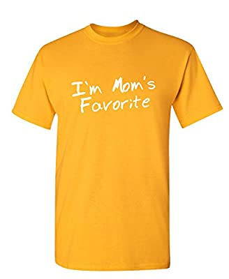 I'm Mom's Favorite Funny Present Cheap Christmas Gift Idea for Adult Kids TShirt