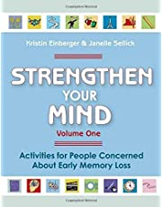 Strengthen Your Mind: Activities for People with Early Memory Loss, Volume One