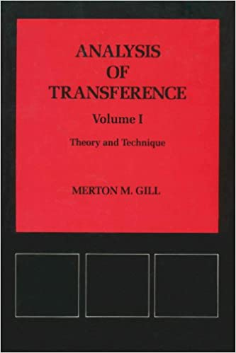 Analysis of Transference: Theory and Technique: 1 (Psychological issues monograph)