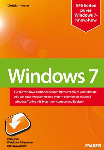 Windows 7  Konfiguration Internet Sicherheit   Für Die Windows Editionen Starter Home Premium Und Ultimate   Alle Windows Programme Und ... Mit Systemwerkzeugen Und Registry