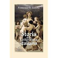 Storia della letteratura italiana: Edizione con note e