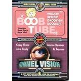 Boob Tube / Tunnel Vision