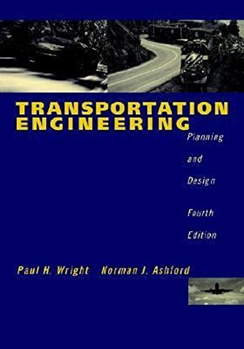 Transportation Engineering: Planning And Design, 4Th Edition (O.P. Price $ 212.95)