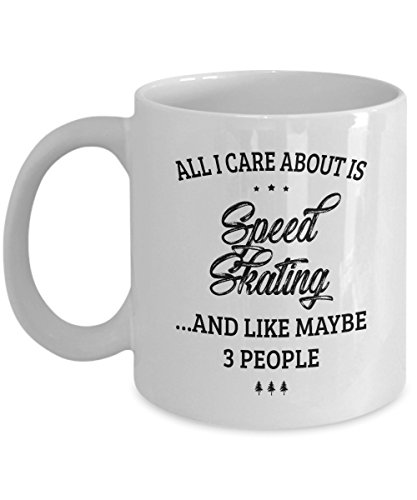 Speed Skating Mug - I Care And Like Maybe 3 People - Funny Novelty Ceramic Coffee & Tea Cup Cool Gifts for Men or Women with Gift (Chicago 100 Girls Quad)