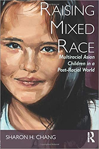 Raising Mixed Race New Critical Viewpoints On Society