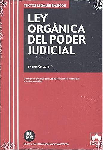 Ley Orgánica Del Poder Judicial: Contiene Concordancias, Modificaciones Resaltadas E Índice Analítico por Editorial Colex epub