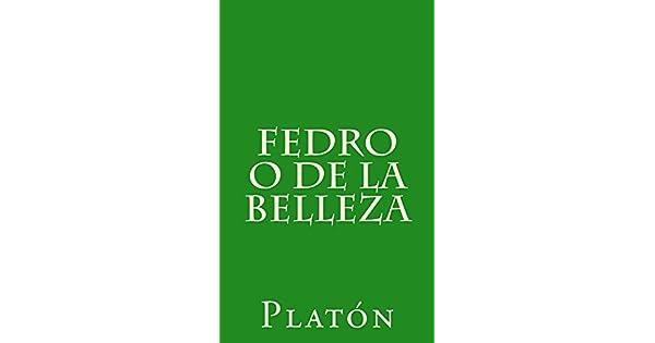 Fedro o de la belleza eBook: Platón, Patricio de Azcárate: Amazon.com.mx: Tienda Kindle