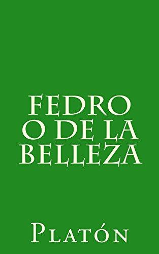 Fedro o de la belleza (Spanish Edition) por [Platón]