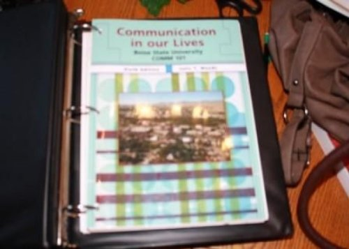 Communication in our Lives Boise State University Comm 101 Sixth Edition By Julia T. Woods