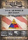 10th Armored Division: Winter War: The Bulge and Beyond: WWII Combat Film DVD Video