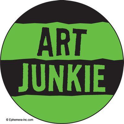 Art Junkie.