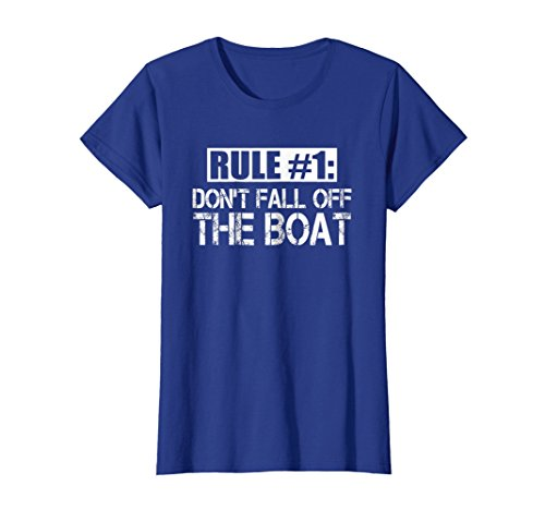 Fall Off T-shirt (Womens Funny Cruise T Shirt Rule #1 Don't Fall Off The Boat Tee Small Royal Blue)