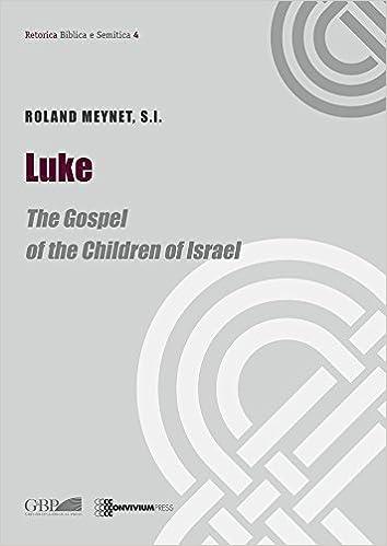 Download e books luke the gospel of the children of israel download e books luke the gospel of the children of israel retorica biblica e semitica pdf fandeluxe Choice Image