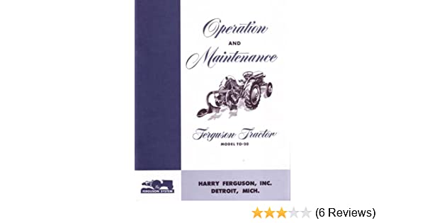 amazon com: 1948 1949 1950 1951 ferguson to20 tractor owners manual on  massey ferguson mey ferguson to20 wiring