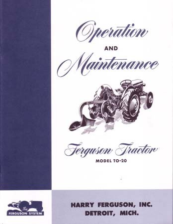 1948 1949 1950 1951 FERGUSON TO20 TRACTOR Owners Manual