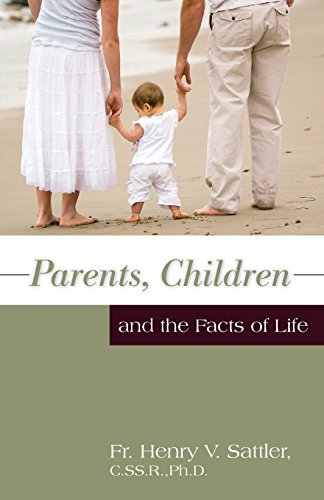 Parents, Children and the Facts of Life