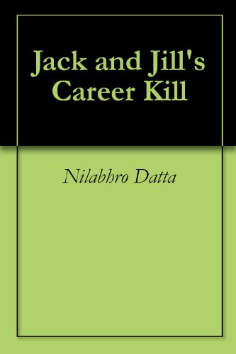 Jack and Jill's Career Kill