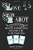 Love Tarot for Beginners: Romantic Interpretations for Every Card in the Tarot Deck