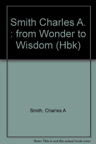 From Wonder to Wisdom