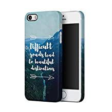 Difficult Roads Lead To Beautiful Destinations Tumblr Quote Durable Hard Plastic Protective Phone Case Cover For Apple iPhone 5 & iPhone 5s & iPhone SE