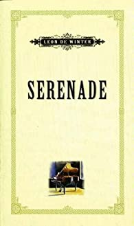 Serenade par Leon de Winter