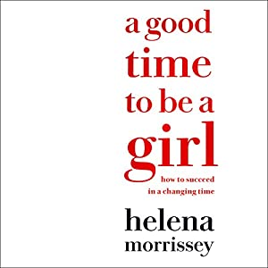 A Good Time to Be a Girl Audiobook