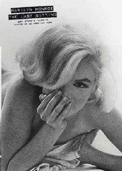 Bert Stern: Marilyn Monroe : The Last Sitting: Bert Stern's Favorite Photos of an American Icon (Paperback); 2007 Edition